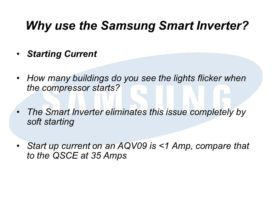 Why use the Samsung Smart Inverter