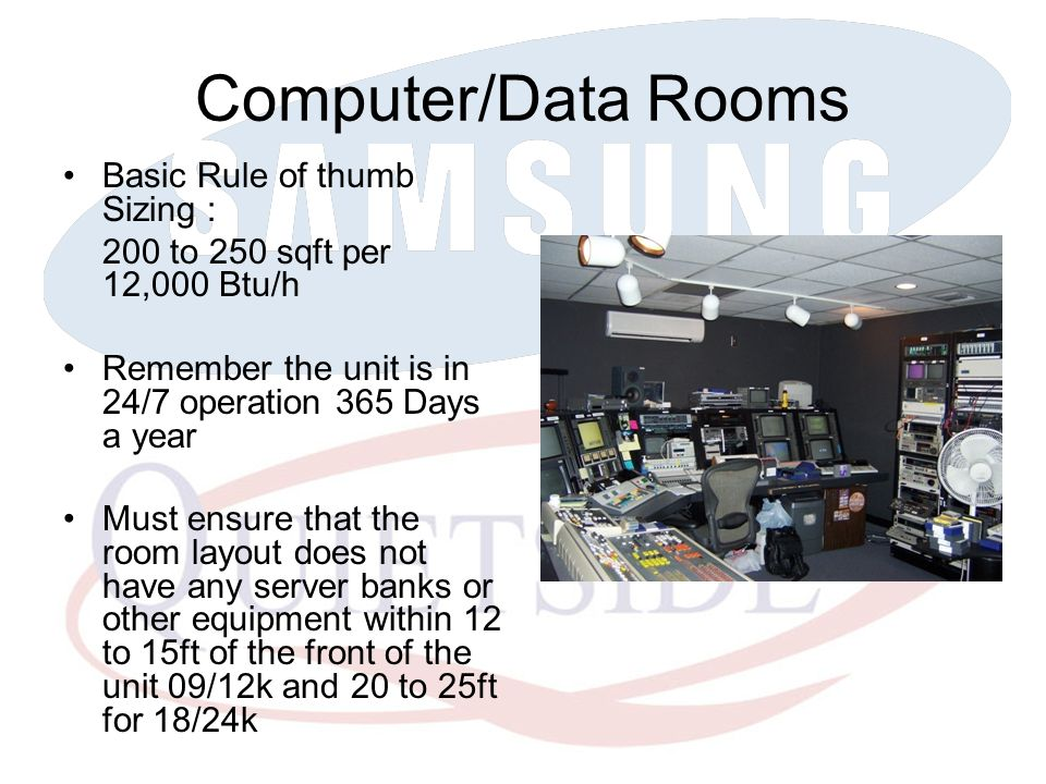 Computer/Data Rooms Basic Rule of thumb Sizing :