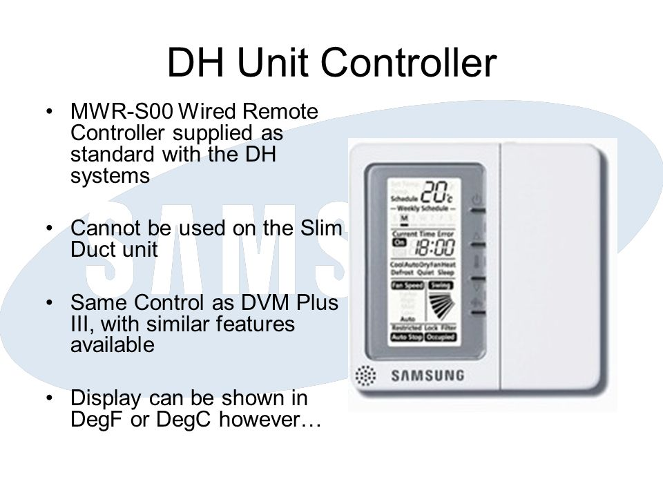 DH Unit Controller MWR-S00 Wired Remote Controller supplied as standard with the DH systems. Cannot be used on the Slim Duct unit.
