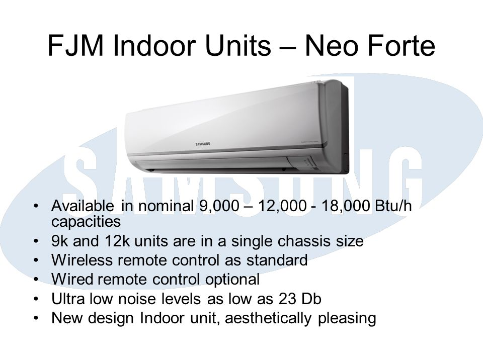 FJM Indoor Units – Neo Forte