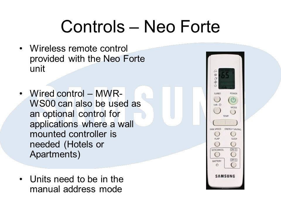 Controls – Neo Forte Wireless remote control provided with the Neo Forte unit.