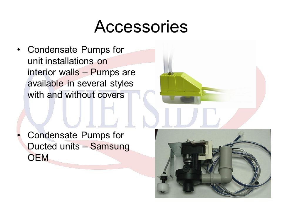 Accessories Condensate Pumps for unit installations on interior walls – Pumps are available in several styles with and without covers.