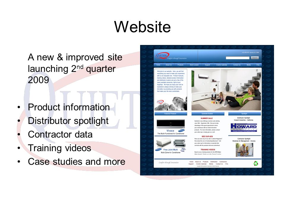 Website A new & improved site launching 2nd quarter 2009