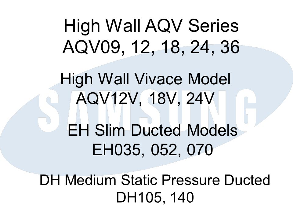 High Wall AQV Series AQV09, 12, 18, 24, 36