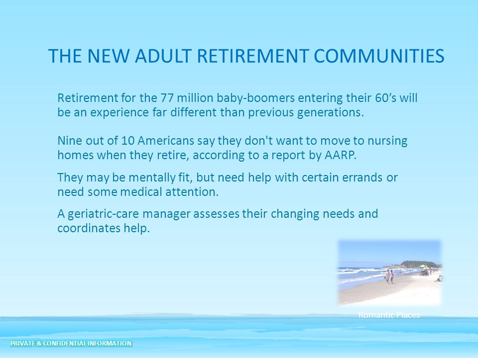 THE NEW ADULT RETIREMENT COMMUNITIES