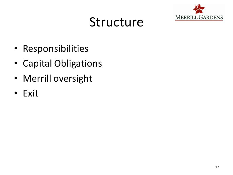 Results Approach has lead to a group of joint venture partners that really buy into the Merrill approach.