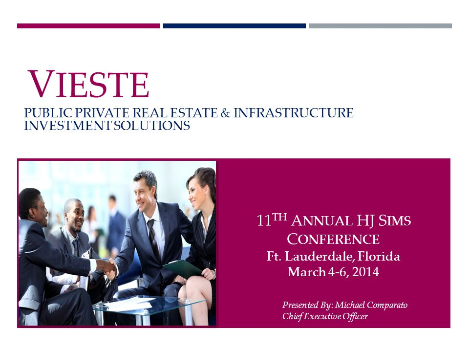 vIESTE V. A consortium of companies that collectively plan, finance, design, build, own and operate capital assets.