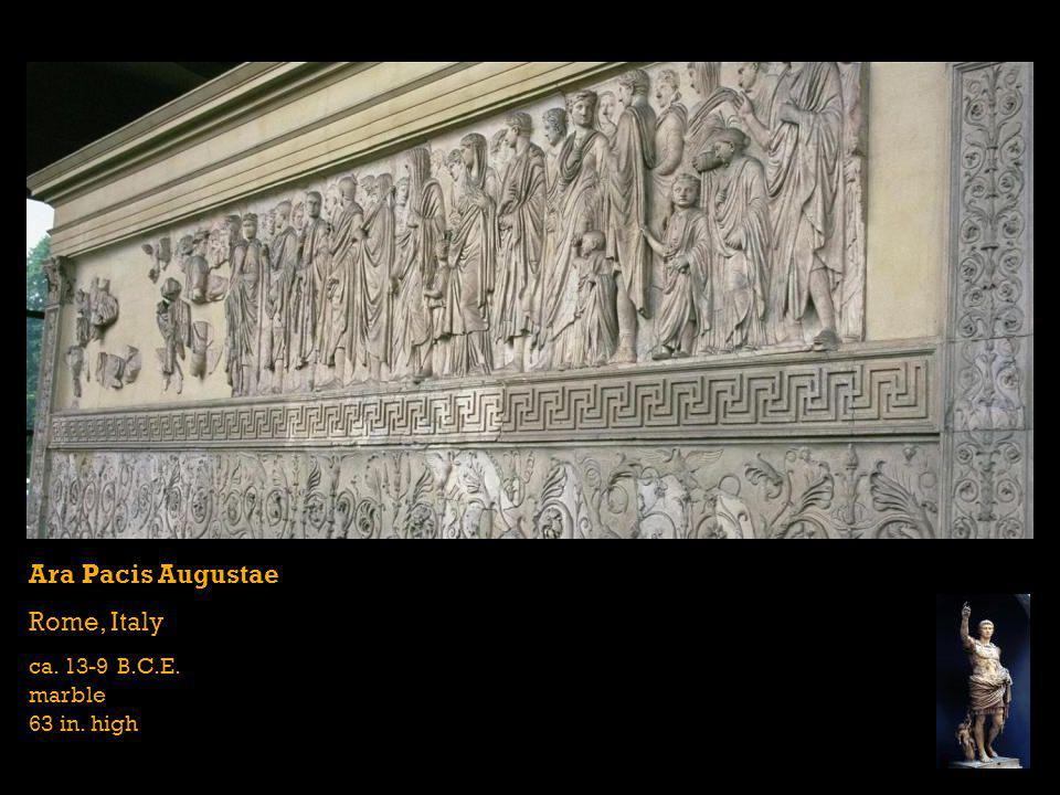 Ara Pacis Augustae Rome, Italy ca. 13-9 B.C.E. marble 63 in. high