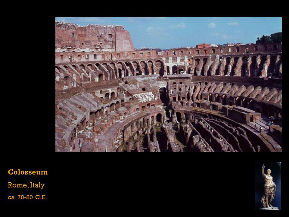 Colosseum Rome, Italy ca. 70-80 C.E.