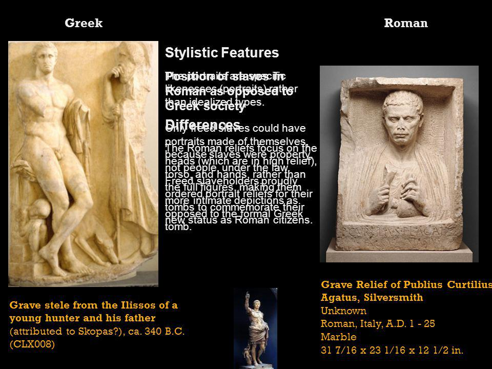 Stylistic Features Differences Greek Roman