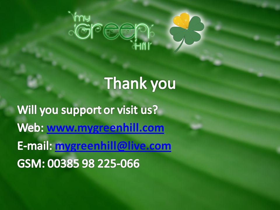 Thank you Will you support or visit us.