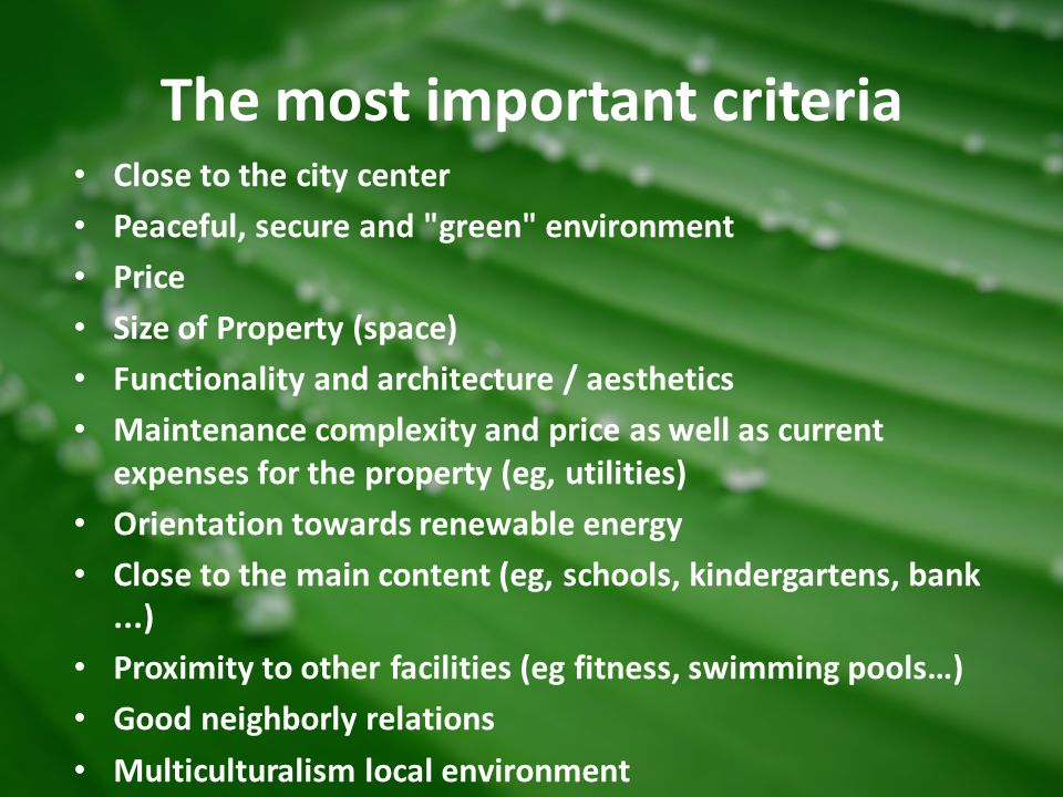 The most important criteria