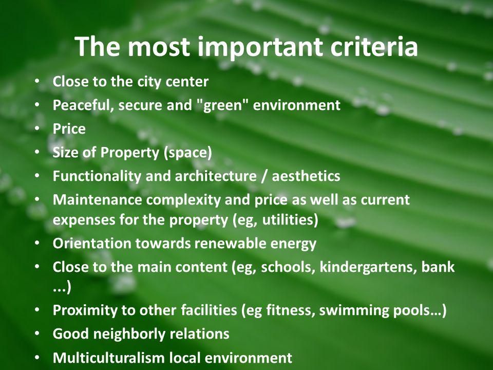 The most important criteria