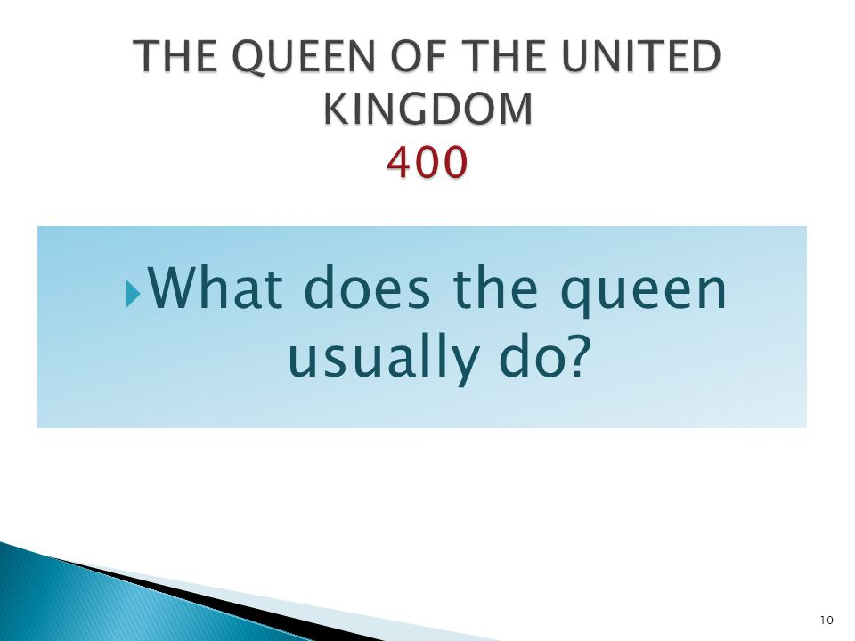 THE QUEEN OF THE UNITED KINGDOM 400