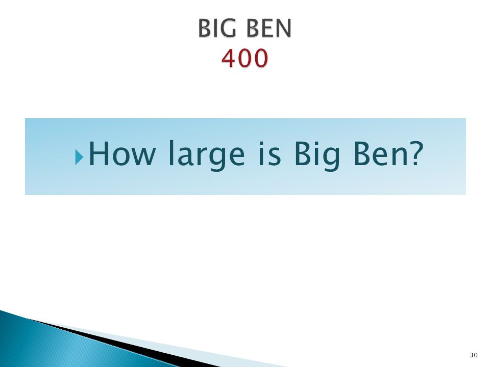 BIG BEN 400 How large is Big Ben