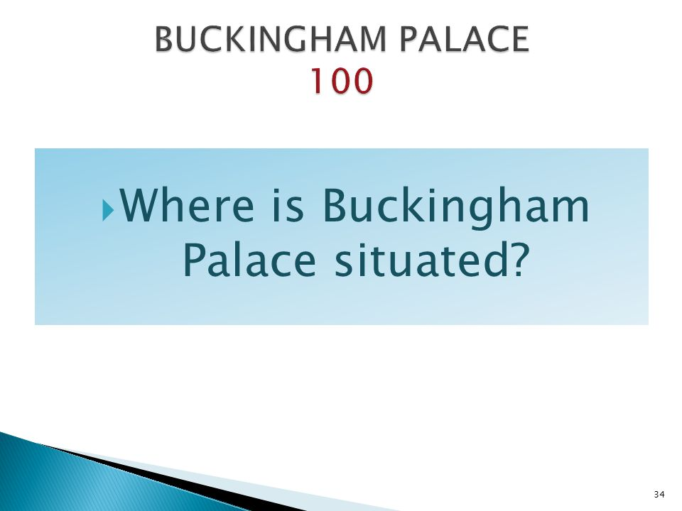 Where is Buckingham Palace situated