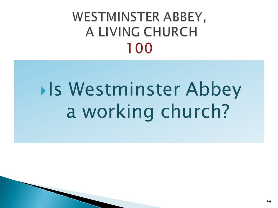 WESTMINSTER ABBEY, A LIVING CHURCH 100