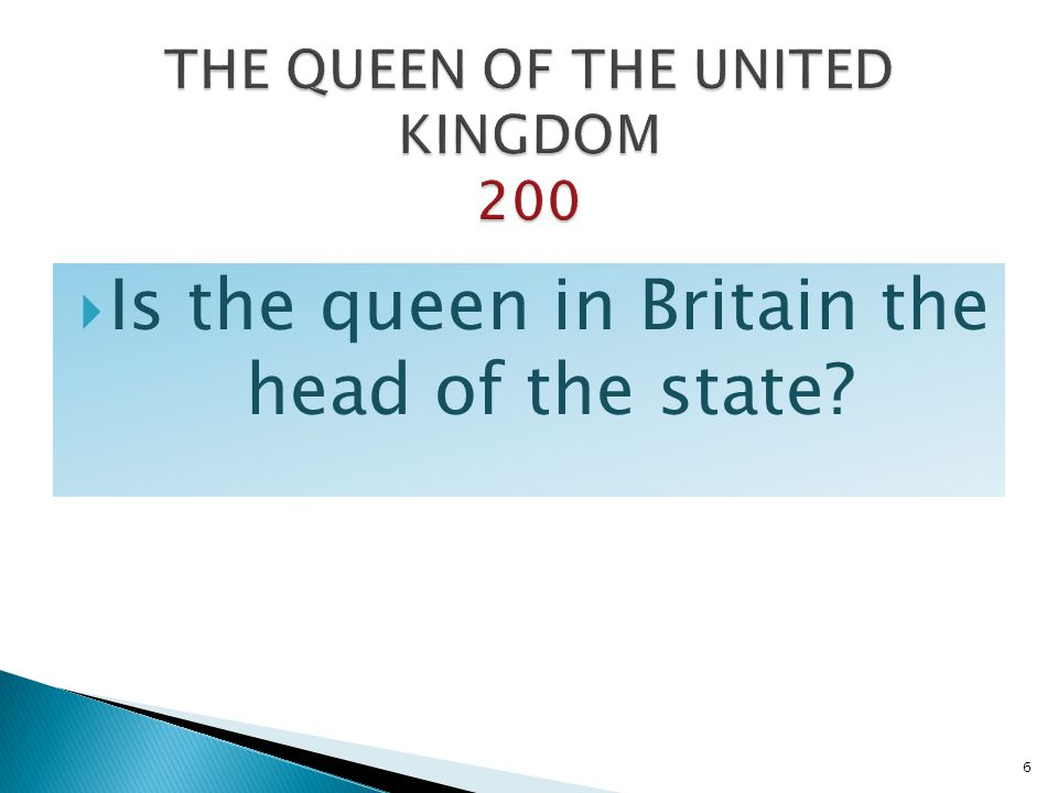 THE QUEEN OF THE UNITED KINGDOM 200