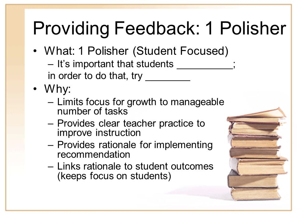 Providing Feedback: 1 Polisher