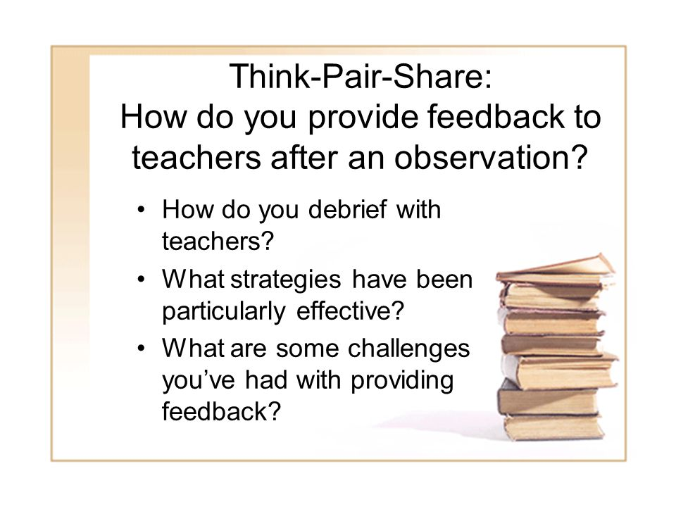 Think-Pair-Share: How do you provide feedback to teachers after an observation