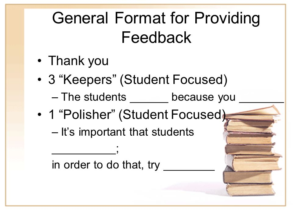 General Format for Providing Feedback