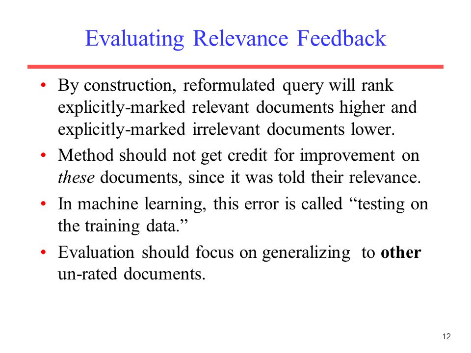 Evaluating Relevance Feedback