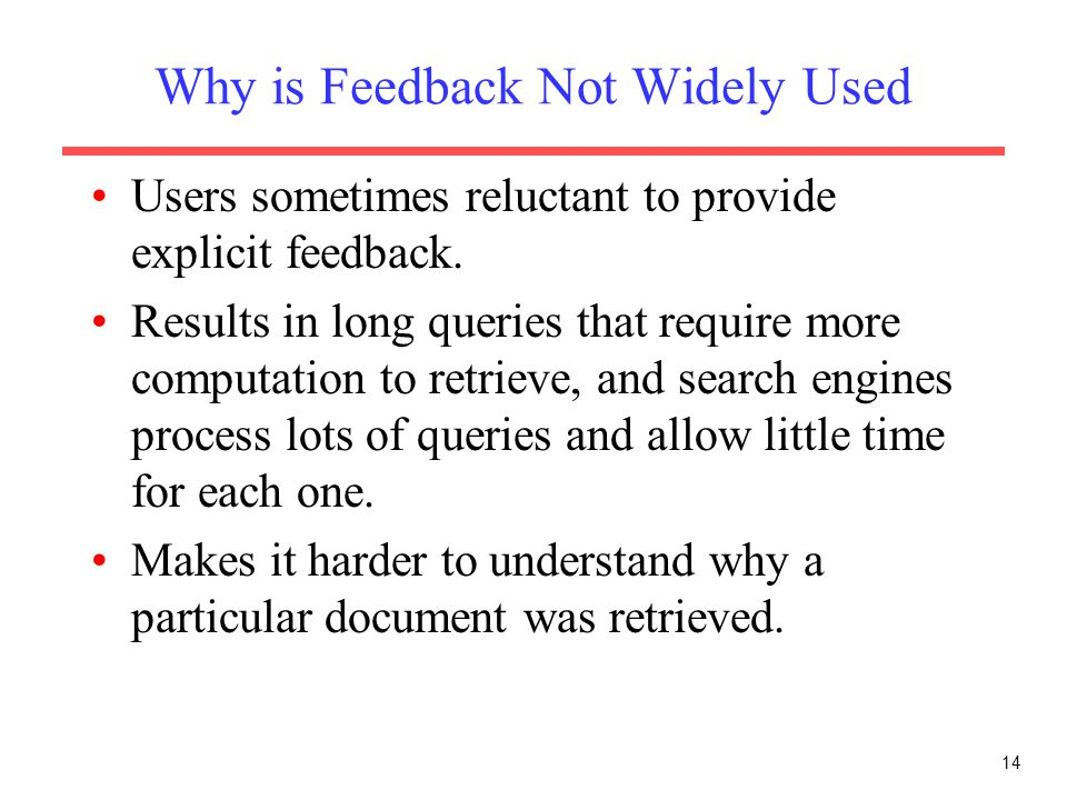 Why is Feedback Not Widely Used
