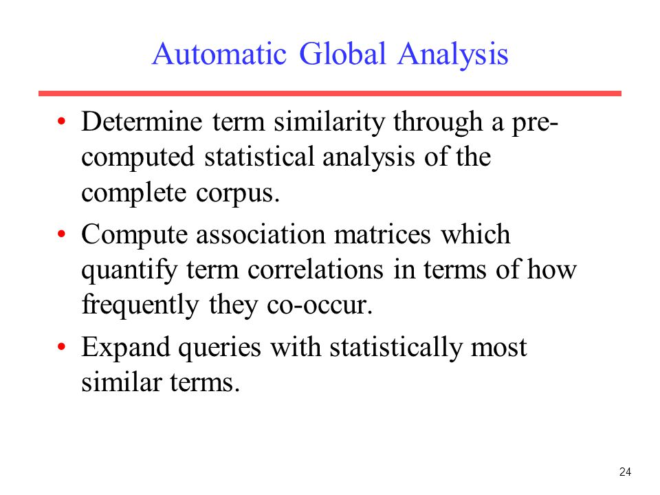 Automatic Global Analysis