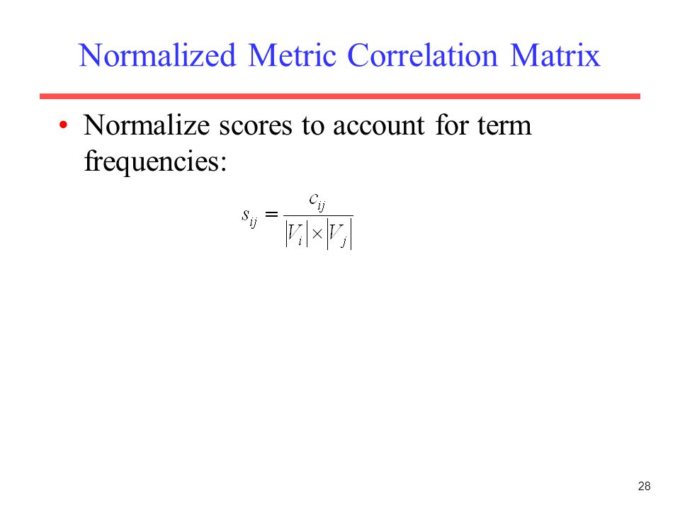 Normalized Metric Correlation Matrix