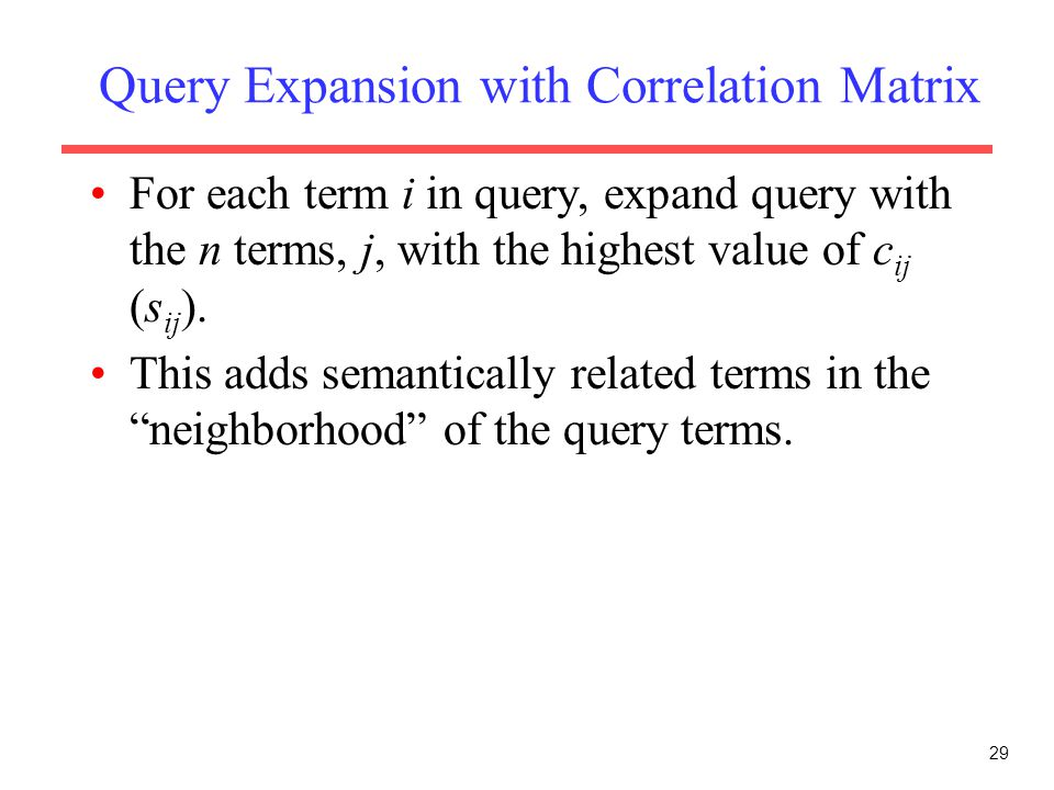 Query Expansion with Correlation Matrix