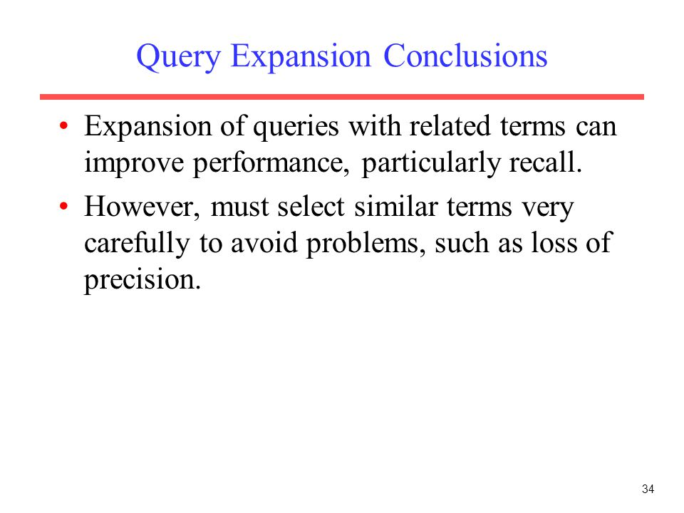 Query Expansion Conclusions