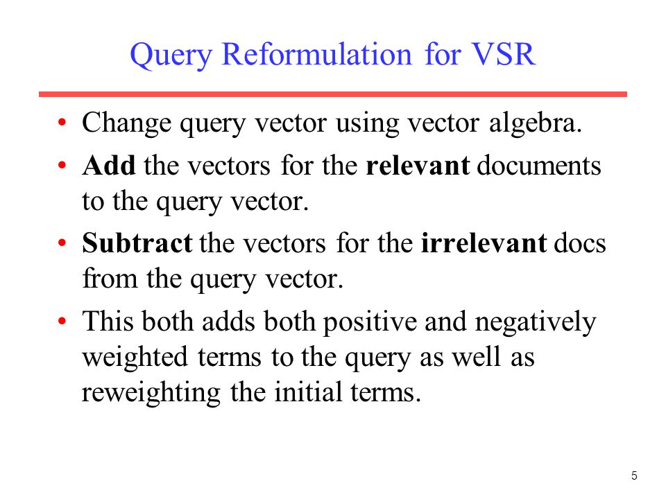 Query Reformulation for VSR