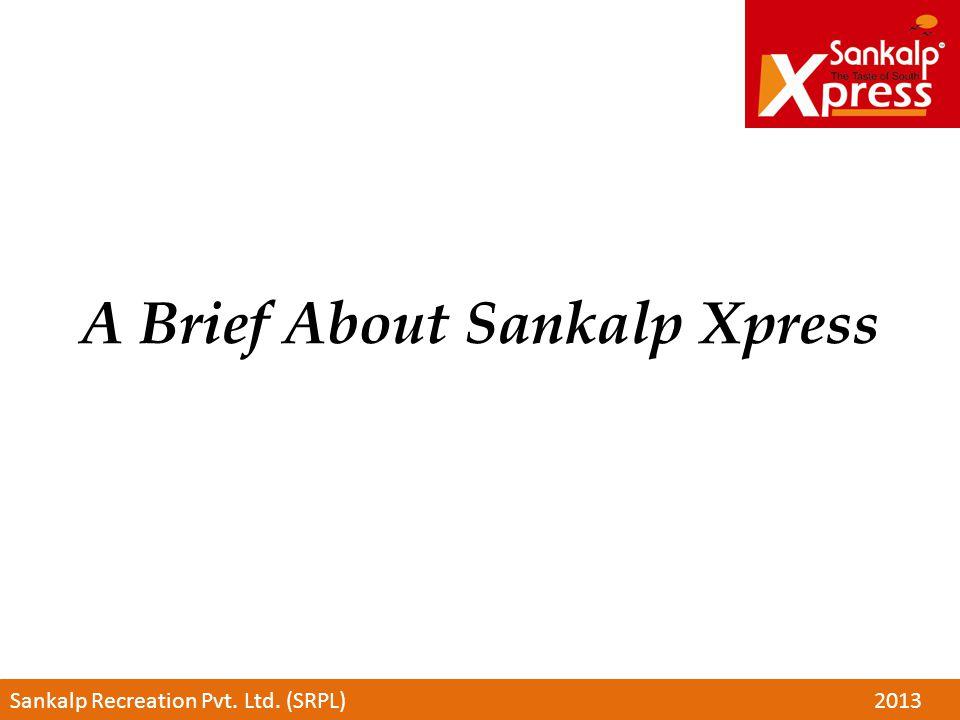 A Brief About Sankalp Xpress