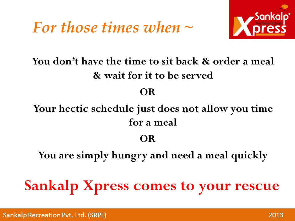Sankalp Xpress comes to your rescue