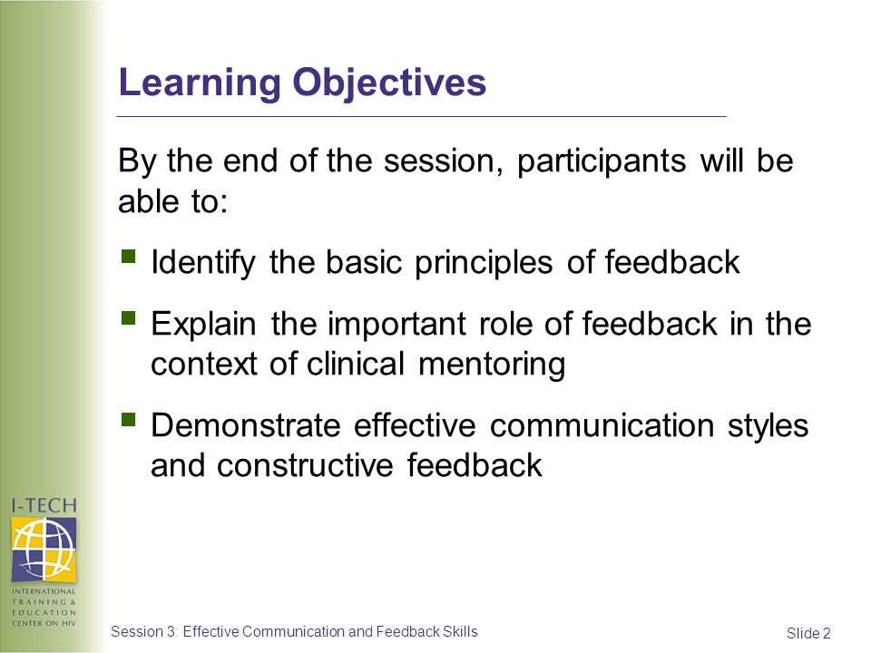 Learning Objectives By the end of the session, participants will be