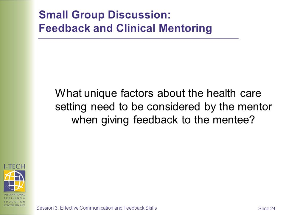 Small Group Discussion: Feedback and Clinical Mentoring