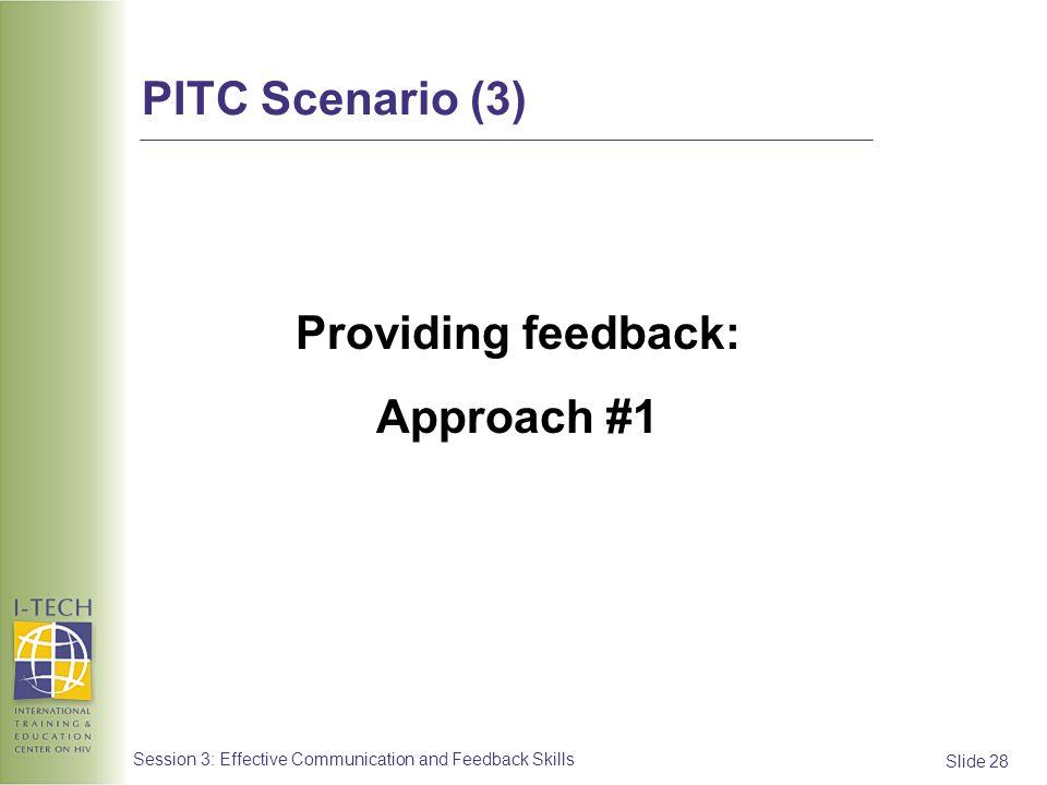 Providing feedback: Approach #1