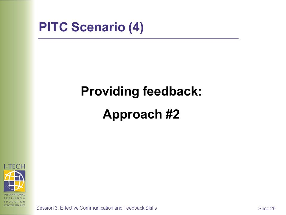 Providing feedback: Approach #2