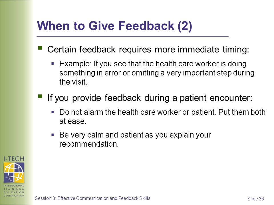 When to Give Feedback (2)