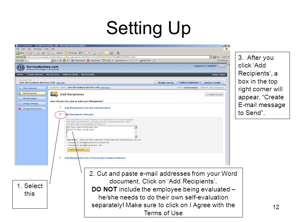 Setting Up 3. After you click 'Add Recipients', a box in the top right corner will appear, Create E-mail message to Send .