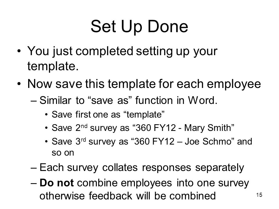 Set Up Done You just completed setting up your template.