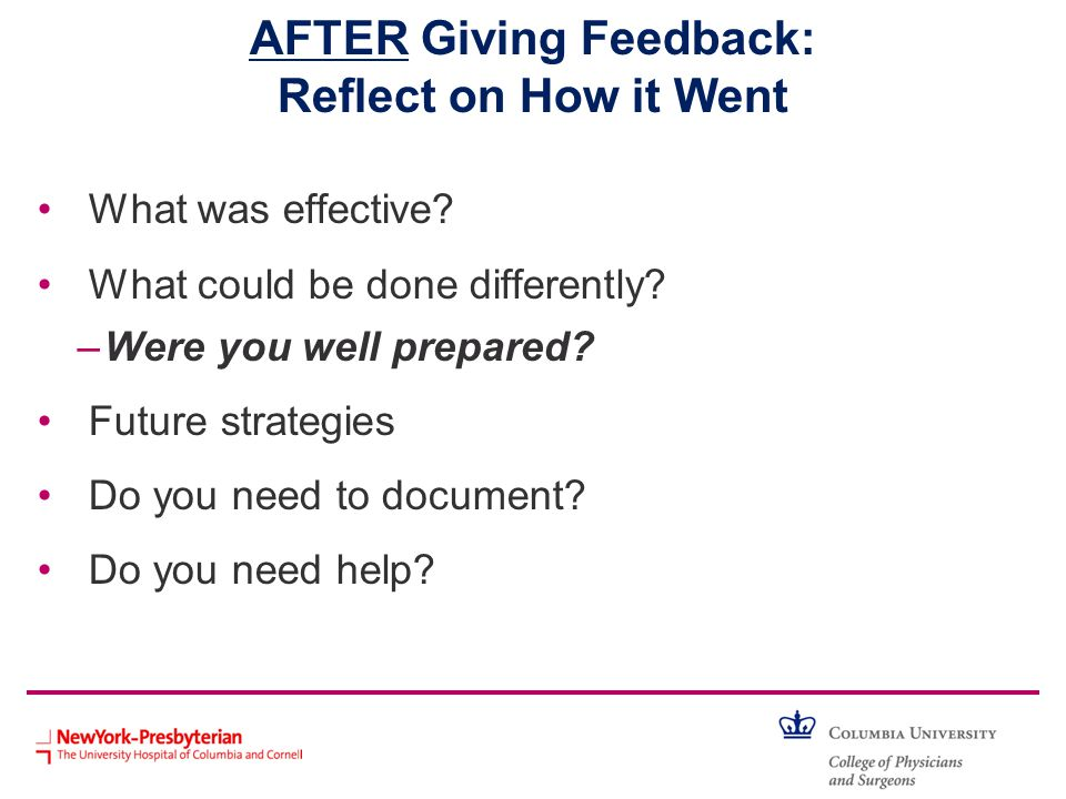 AFTER Giving Feedback: Reflect on How it Went