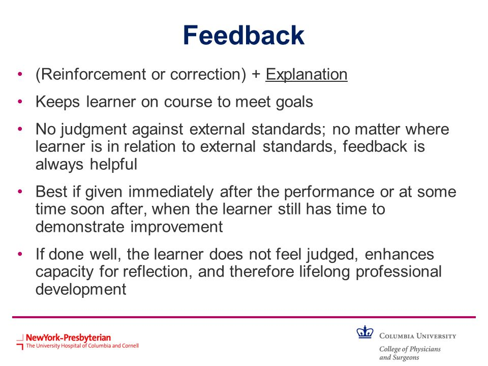 Feedback (Reinforcement or correction) + Explanation