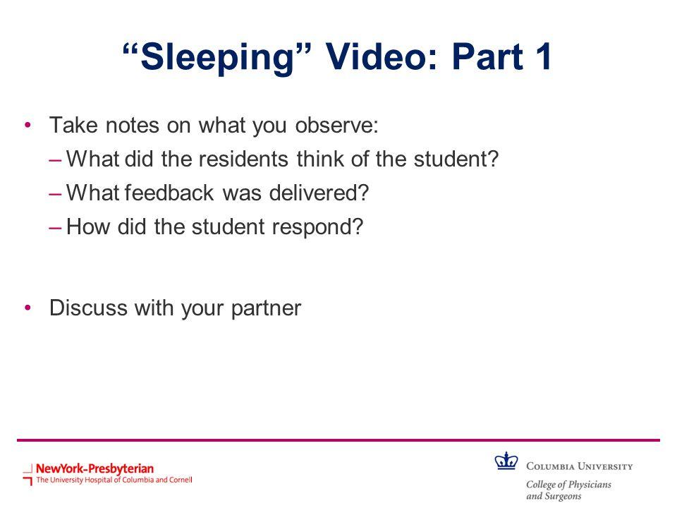 Sleeping Video: Part 1