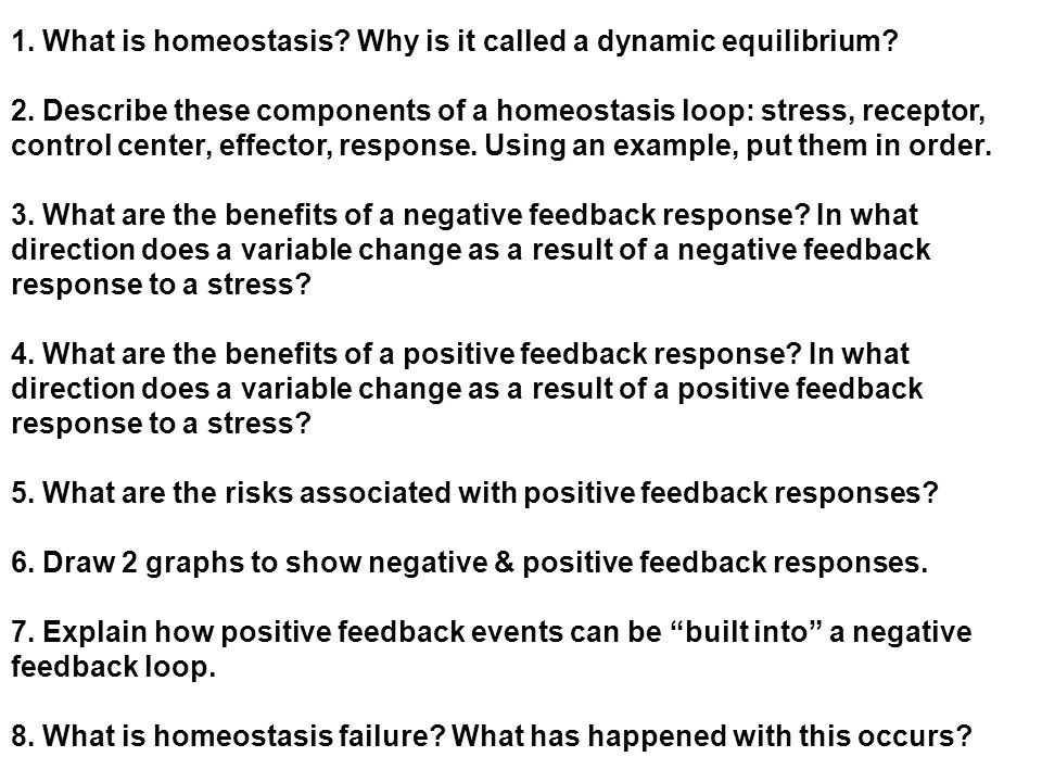 1. What is homeostasis Why is it called a dynamic equilibrium