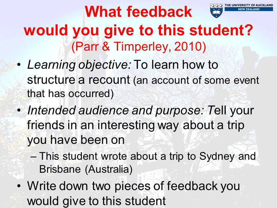 What feedback would you give to this student (Parr & Timperley, 2010)