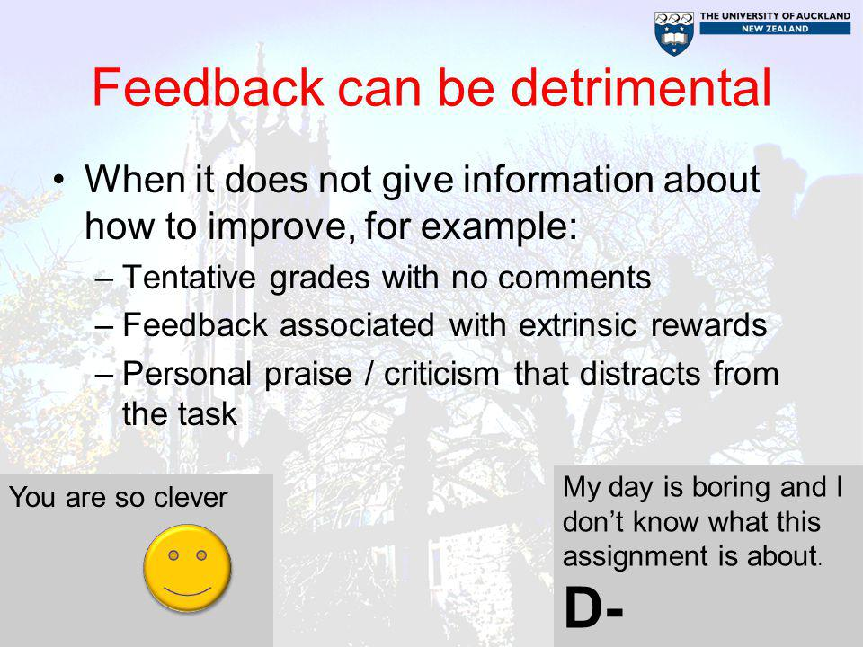 Feedback can be detrimental