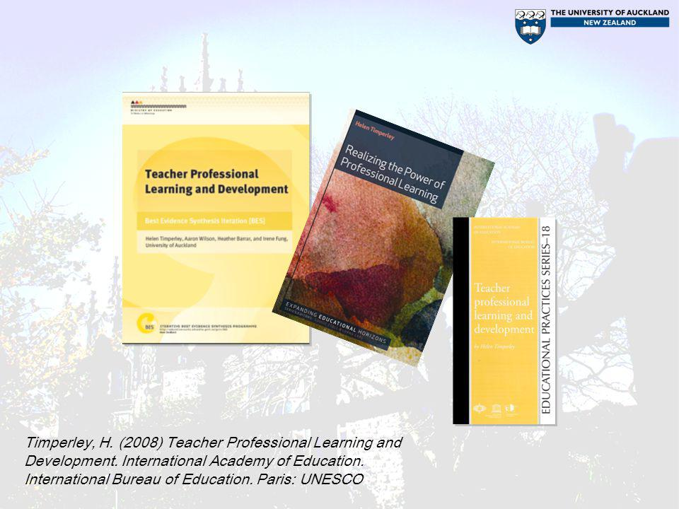 Timperley, H. (2008) Teacher Professional Learning and Development