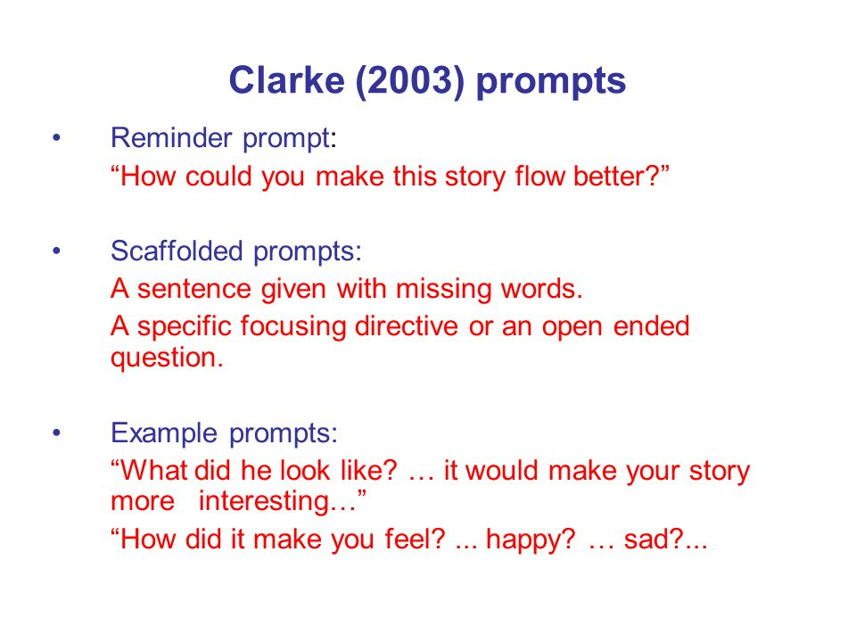 Clarke (2003) prompts Reminder prompt: