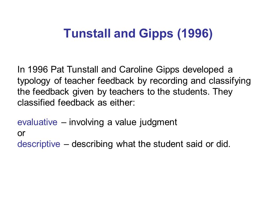 Tunstall and Gipps (1996)